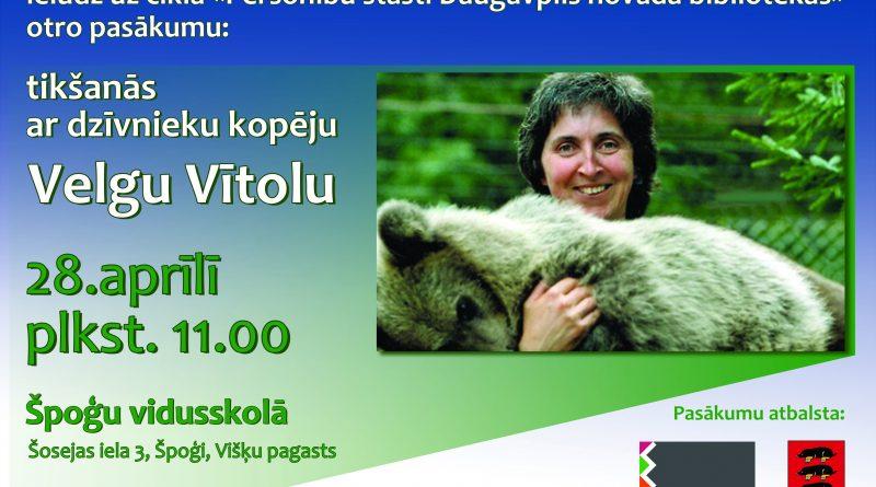 28. aprīlī Špoģu vidusskolā tikšanās ar dzīvnieku kopēju Velgu Vītolu