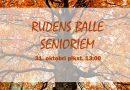 RUDENS BALLE SENIORIEM