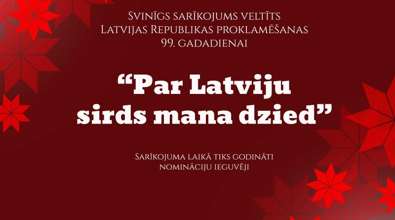 Sarīkojums, veltīts Latvijas Republikas proklamēšanas 99. gadadienai