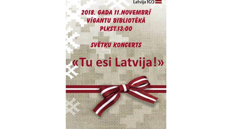 """Koncerts """"Tu esi Latvija!"""""""
