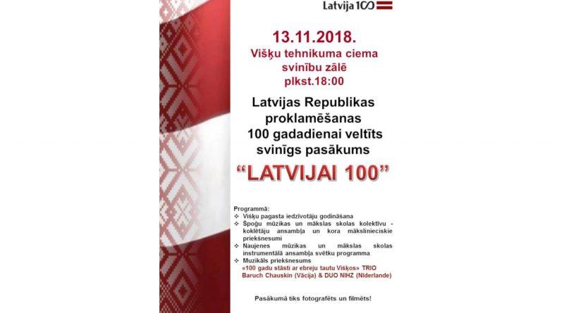 """LR proklamēšanas 100 gadadienai veltītu svinīgu pasākumu """"LATVIJAI 100"""""""
