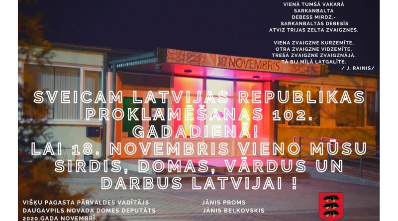 Apsveikums Latvijas Republikas Proklamēšanas 102.gadadienā
